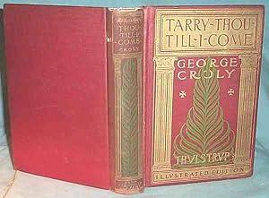 TARRY THOU TILL I COME or Salathiel,: George Croly