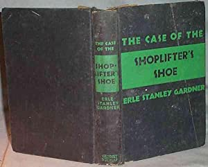 The Case of the Shoplifter's Shoe: Erle Stanley Gardner