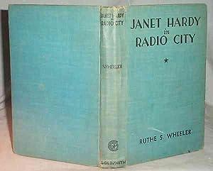 JANET HARDY IN RADIO CITY: Ruthe S. Wheeler