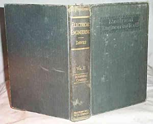 A COURSE IN ELECTRICAL ENGINEERING VOL II: Dawes, Chester L.