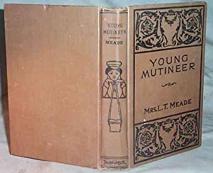 THE YOUNG MUTINEER: Mrs. L. T.