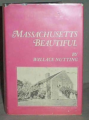 Massachusetts Beautiful: Wallace Nutting