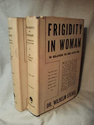 FRIGIDITY IN WOMAN (1943 Library Edition Complete in Two Volumes)