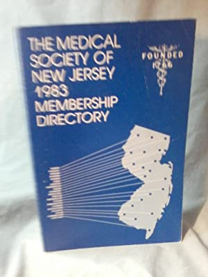 MEDICAL SOCIETY OF NEW JERSEY 1983 MEMBERSHIP DIRECTORY