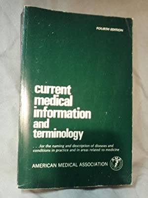CURRENT MEDICAL INFORMATION AND TERMINOLOGY