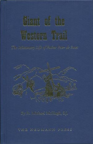 Giant of the Western Trail Missionary Life: Michael McHugh; Illustrator-Charles