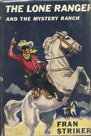 The Lone Ranger and the Mystery Ranch Fran Stiker Vintage HB/DJ: Striker, Francis Hamilton