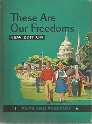 These are Our Freedoms Faith and Freedom Readers 1959: Mary Synon, and Katherine Rankin Sister M. ...