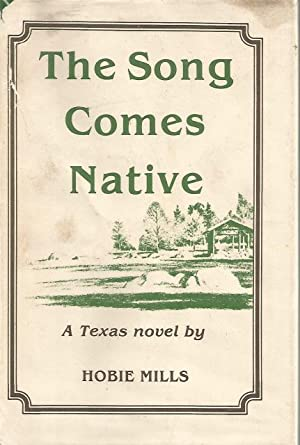 The Song Comes Native Signed By Author Hobie Mills HB/DJ: Hobie Mills