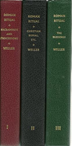Roman Ritual, Weller (Rituale Romanum, Full Set of Three Volumes): Fr. Philip T. Weller