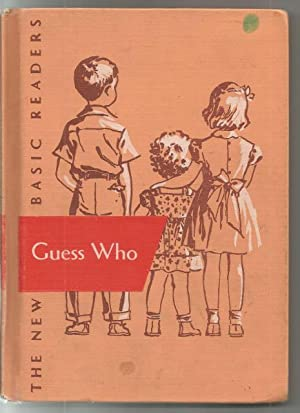 Guess Who Dick & Jane Reader Canadian Edition 1950's: William S. Gray; A. Sterl Artley; May...