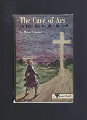 The Cure of Ars The Priest Who Outtalked the Devil #36 Vision Catholic HB/DJ