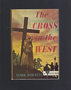 The Cross in the West #12 Vision Book Series HB/DJ