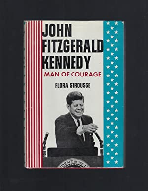 John Fitzgerald Kennedy, Man of Courage (American Background Books) HB/DJ 1964