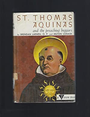 St. Thomas Aquinas and the Preaching Beggars Vision Books HB/DJ