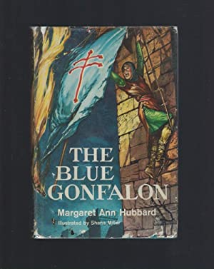 The Blue Gonfalon The Story of the First Crusade Clarion Books HB/DJ 1960