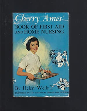 Cherry Ames' Book of First Aid and Home Nursing 1959 HB/DJ