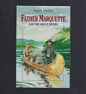 Father Marquette and the Great Rivers Vision Books