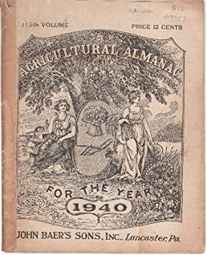 Agricultural Almanac for the Year 1940: 115th Volume