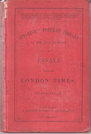 Essays from the London Times. Second Series
