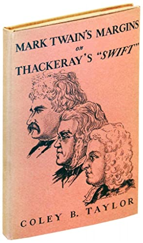 Mark Twain's Margins on thackeray's Swift