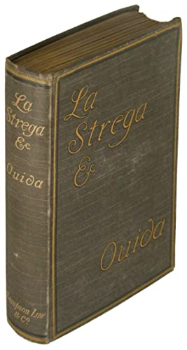 La Strega and Other Stories: Ouida [Mary Louise de la Ramee]