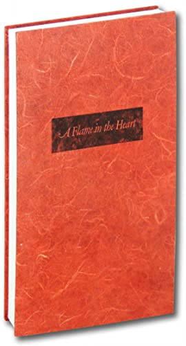 A Flame in the Heart. A Love/Hate Anthology