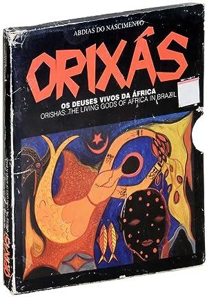 Orixas: Os Deuses Vivos da Africa OR: Do Nascimento, Abdias