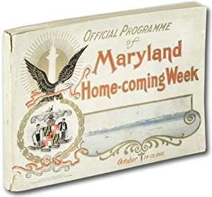 Official Programme of Maryland Home-Coming, October 13-19, 1907: Unknown