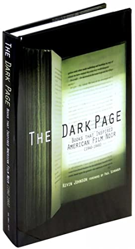 The Dark Page: Books that Inspired American Film Noir [1940 - 1949]