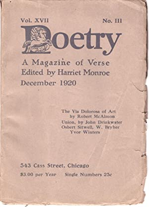 Poetry: A Magazine of Verse Vol. XVII No. III December 1920