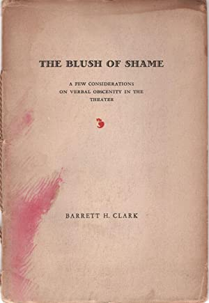 The Blush of Shame: A Few Considerations on Verbal Obscenity in the Theater