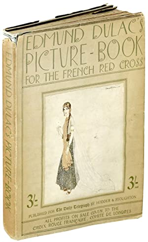 Edmund Dulac's Picture-Book for the French Red: Dulac, Edmund
