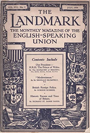 The Landmark: The Monthly Magazine of the English-Speaking Union. Vol. XVI. No. 7, July, 1934