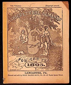 Agricultural Almanac for the Year of Our Lord 1895