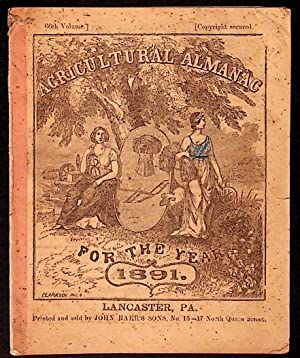 Agricultural Almanac for the Year of Our Lord 1891