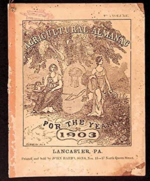 Agricultural Almanac for the Year of Our Lord 1903