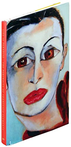 Life is Paradise. The Portraits of Francesco Clemente