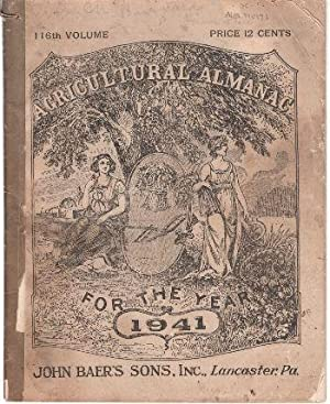 Agricultural Almanac for the Year 1941: 116th Volume