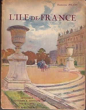 L'ile-de-France: Pilon, Edmond