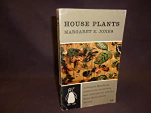 House Plants: Margaret E Jones