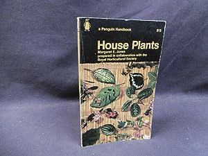 House Plants: Margaret E. Jones