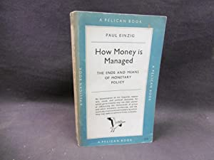 How Money is Managed: Paul Einzig