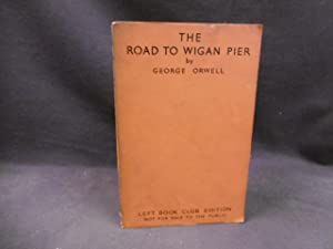 The Road to Wigan Pier: George Orwell