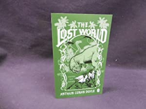 The lost World: Arthur Conan Doyle