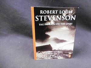 The Pavilion on the Links (Penguin 60s): Robert Louis Stevenson