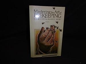 Mastering the Art of Beekeeping: volume 2: Ormond Aebi; Harry