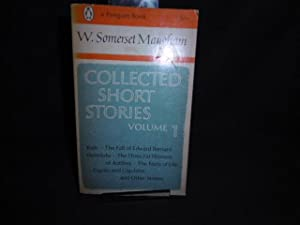 Collected Short Stories Volume 1: W Somerset Maugham