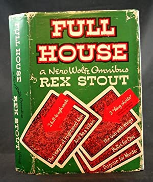 Full House: A Nero Wolfe Omnibus: Stout, Rex