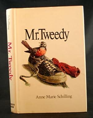 Mr. Tweedy: Schilling, Anne Marie